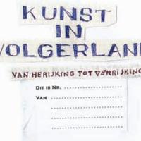 Herijking kunstvisie projectgroep Kunst Volgerlanden.